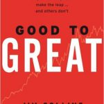 "Jim Collins – ""Good to Great"""